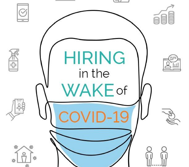 Hiring in the Wake of COVID-19